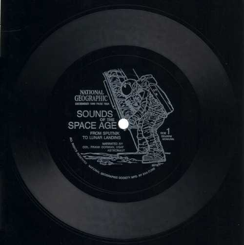 National Geographic - Sounds of the Space Age from Sputnik to Lunar Landing (Flexi-Disc, Phonosheet, Sonosheet)