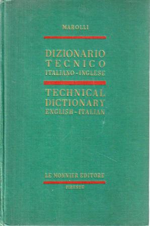 Dizionario tecnico italiano - inglese - Technical Dictionary English - Italian