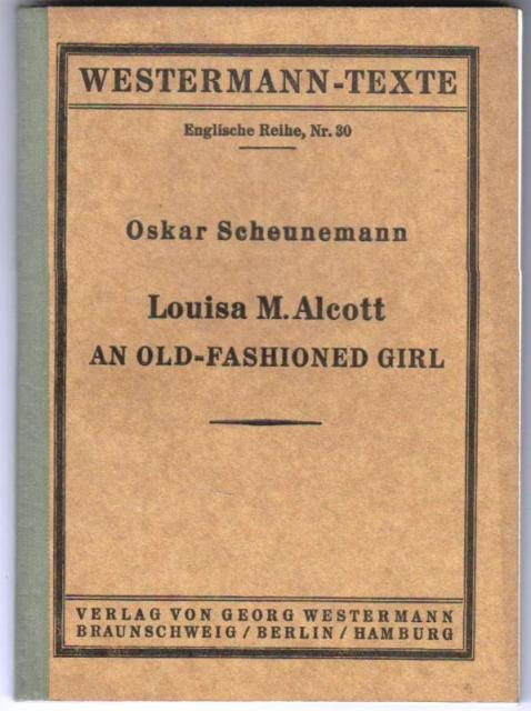 Louisa M. Alcott - An Old - Fashioned Girl