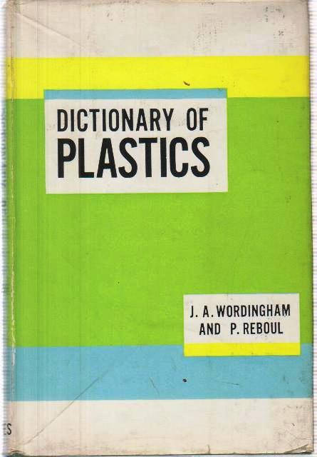 Dictionary of Plastics
