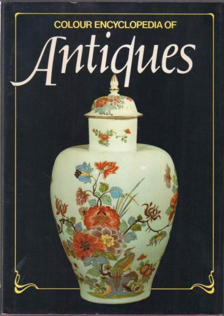Colour Encyclopedia of Antiques