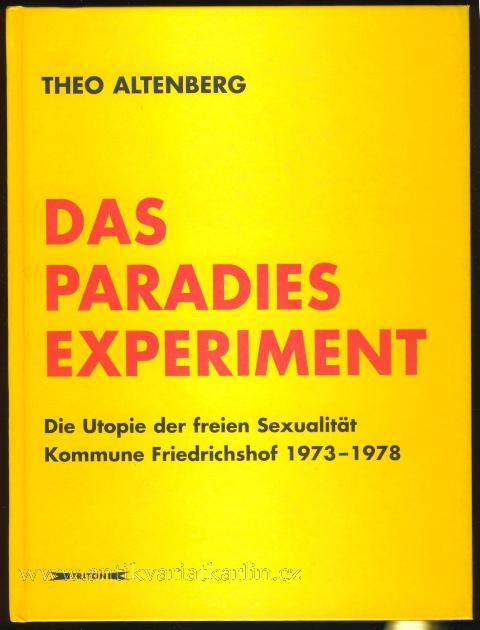 The Paradise Experiment