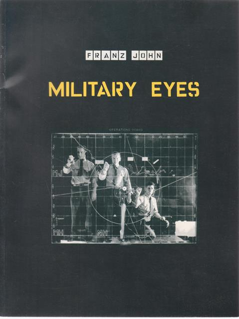 Military Eyes. Ein Camera Obscura Projekt in den US-Army Bunkern am Golden Gate (Deutsch/Englisch) (Englisch)